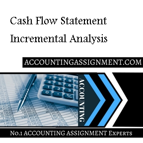Cash Flow Statement Incremental Analysis